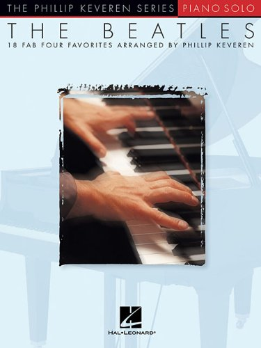 The Beatles: arr. Phillip Keveren The Phillip Keveren Series Piano Solo