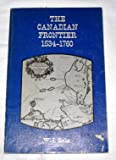 img - for The Canadian Frontier 1534-1760 [Paperback] book / textbook / text book