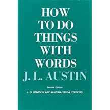 How to Do Things with Words: Second Edition