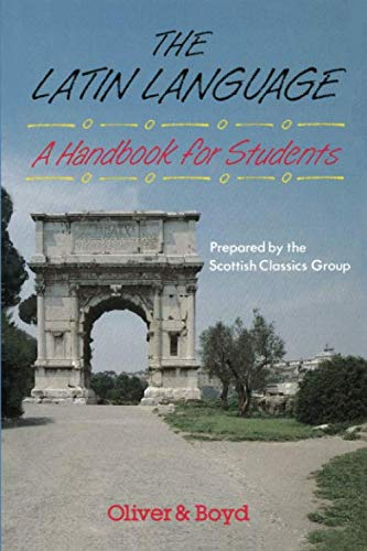 The Latin Language: A Handbook for Students