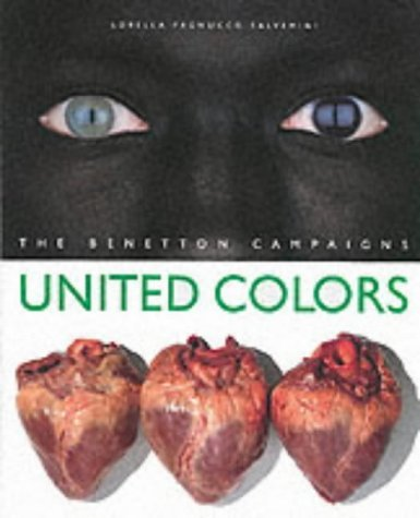 by-olivero-toscani-united-colors-the-benetton-campaigns-hardcover