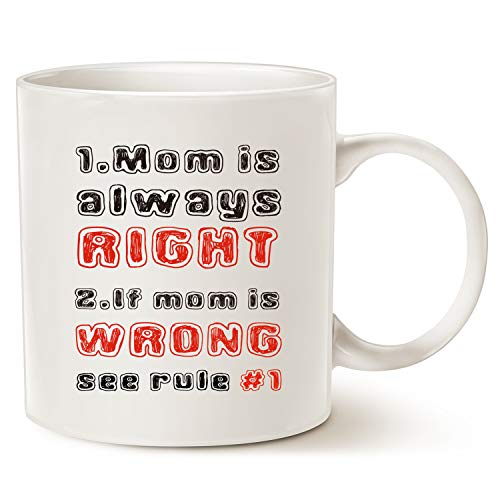 (MAUAG Mothers Day Christmas Gifts Funny Mom Mug, Mom Is Always Right Coffee Cup, Funny for Mother's Day Gifts, 11 Oz)