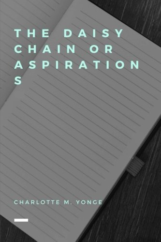 The Daisy Chain or Aspirations PDF