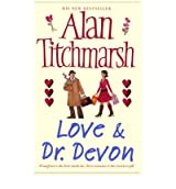 Love & Dr. Devon Titchmarsh, Alan ( Author ) May-01-2007 Paperback