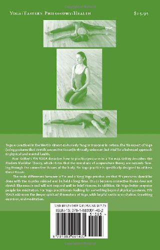 Yin Yoga: Outline of a Quiet Practice: Amazon.es: Paul ...