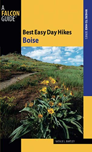Best Easy Day Hikes Boise (Best Easy Day Hikes Series)