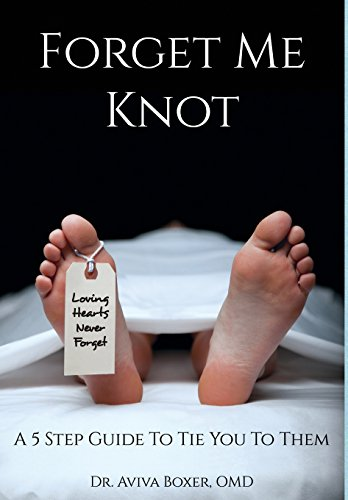 Forget Me Knot: A 5 Step Guide to Tie You to Them by Motivational Press, Inc.