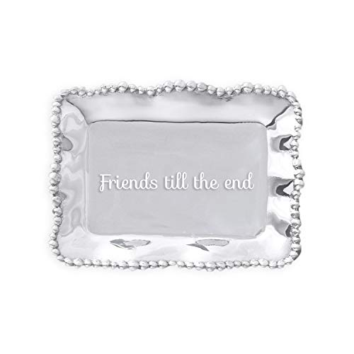 - Beatriz Ball Giftables Organic Pearl Rect Engraved Tray- Friends 'Til The End