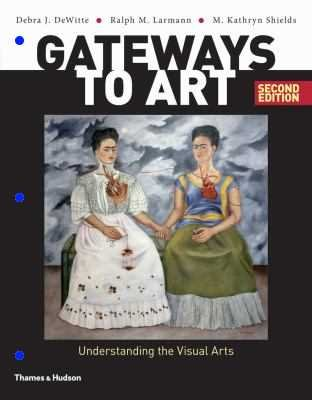 Gateways To Art (Looseleaf) W/Access