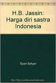 Jassin: Harga diri sastra Indonesia: 9789799375469: Amazon.com