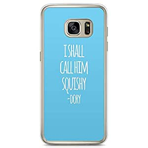 Loud Universe Dory Ellen Quote Samsung S7 Edge Case Finding Nemo Blue Samsung S7 Edge Cover with Transparent Edges