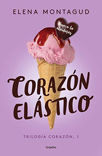 Corazón elástico (Trilogía Corazón 1) (Spanish Edition)