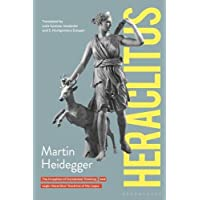 Heraclitus: The Inception of Occidental Thinking and Logic: Heraclitus's Doctrine of the Logos