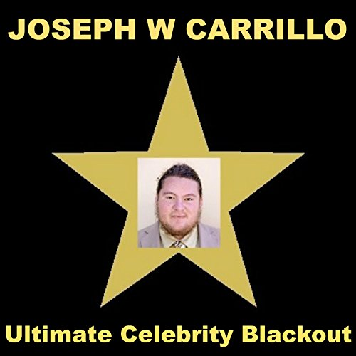 Joseph Carrillo - Ultimate Celebrity Blackout - Album Cover