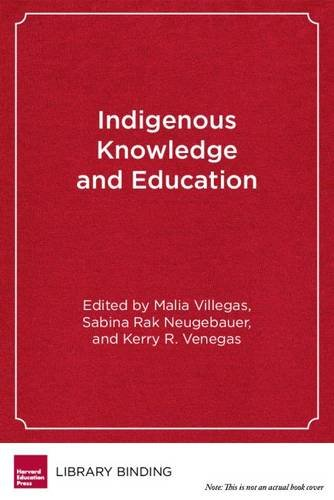 Indigenous Knowledge and Education: Sites of Struggle, Strength, and Survivance (HER Reprint Series)