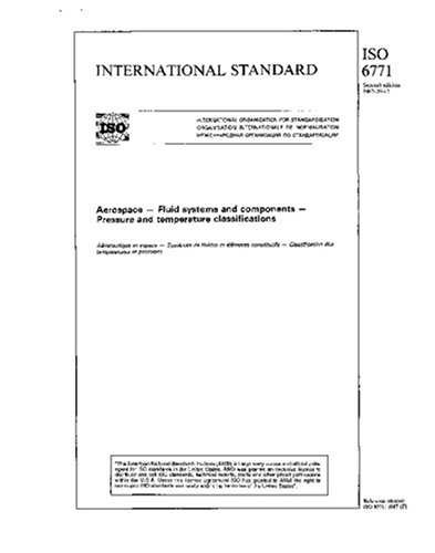 ISO 6771:1987, Aerospace - Fluid systems and components - Pressure and temperature classifications