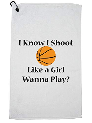 Hollywood Thread I Know I Shoot Like a Girl Wanna Play? Basketball Golf Towel with Carabiner Clip by Hollywood Thread