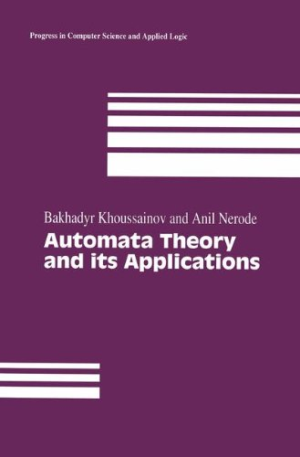 Automata Theory and its Applications (Progress in Computer Science and Applied Logic)