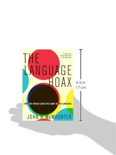 The Language Hoax by Oxford Univ Pr