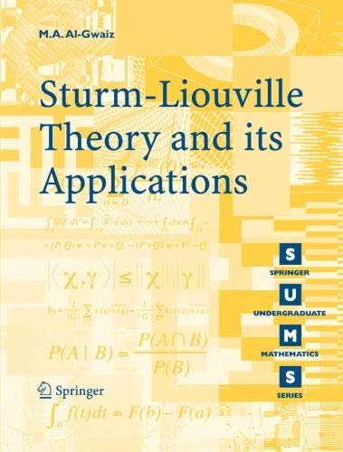 Sturm-Liouville Theory and its Applications (Springer Undergraduate Mathematics Series)