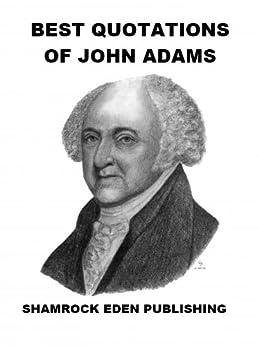 John Adam's view of Democracy