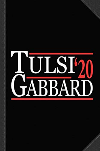 Tulsi Gabbard 2020 Journal Notebook: Blank Lined Ruled For Writing 6x9 120 Pages