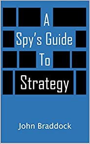 A Spy's Guide to Strategy (Kindle Sin