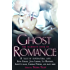The Mammoth Book of Ghost Romance: 13 Tales of Supernatural Love (Mammoth Books)