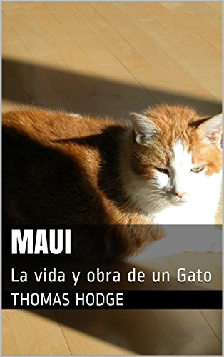 Maui: La vida y obra de un Gato (Spanish Edition) by [Hodge