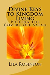 Divine Keys to Kingdom Living