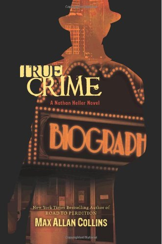True Crime (Nathan Heller Novels) Front Cover