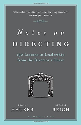 Notes on Directing: 130 Lessons in Leadership from the Director's Chair (Performance Books)