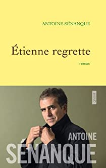 Etienne regrette par Sénanque