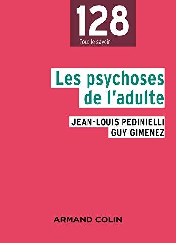 Les Psychoses De Ladulte 2e éd Télécharger Pdf De Jean Louis