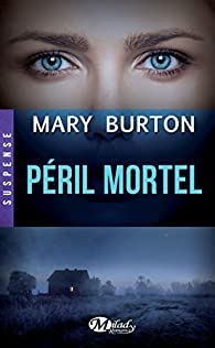 Péril Mortel par Mary Burton