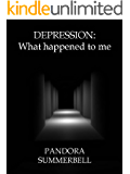 Depression: What happened to me