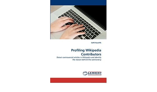 Profiling Wikipedia Contributors: Amazon.es: Kaushik, Sahil ...