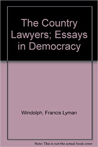 Process Essay Thesis Statement The Country Lawyers Essays In Democracy Essay Index Reprint Series  Francis Lyman Windolph  Amazoncom Books Businessman Essay also Science And Technology Essays The Country Lawyers Essays In Democracy Essay Index Reprint Series  High School Entrance Essays