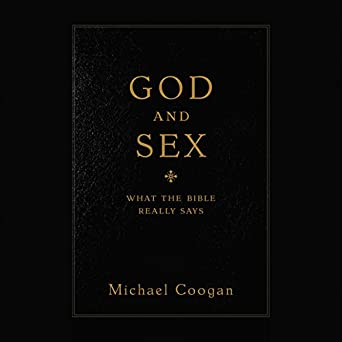 Amazon com: God and Sex: What the Bible Really Says (Audible