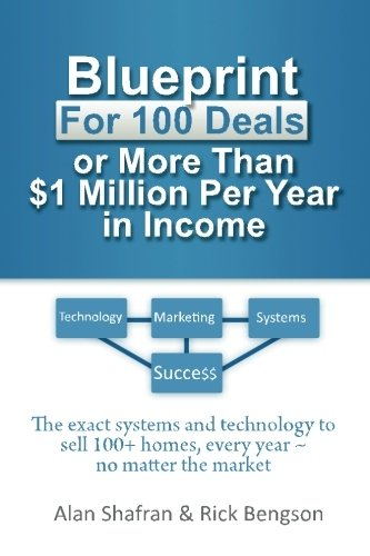 41PaPlz0ZuL - Blueprint for 100 Deals or More Than $1 Million Per Year in Income: The exact systems and technology to sell 100+ homes, every year after year ~  no matter the market