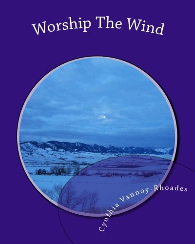 Read Online Worship The Wind: Lessons from Nature pdf epub