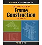 img - for [(Graphic Guide to Frame Construction)] [Author: Rob Thallon] published on (February, 2009) book / textbook / text book