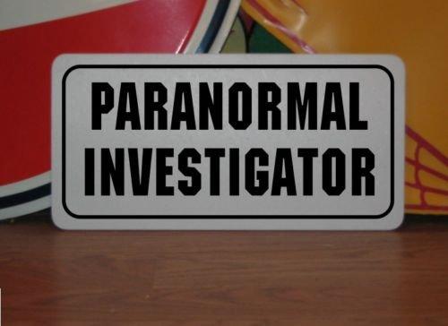 PARANORMAL INVESTIGATOR Metal Sign 4 Costume Cosplay Stage TV Movie (Paranormal Investigator Costume)