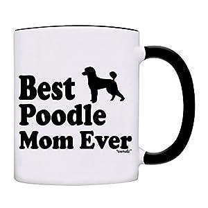 Mug Best Poodle Mom Ever Gift Coffee Mug-0059-Black 2