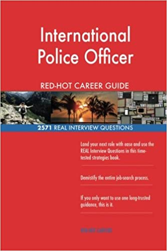 International Police Officer RED-HOT Career Guide