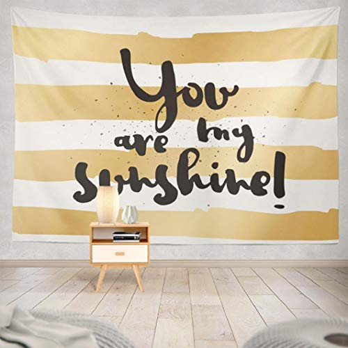 FINOY You-are-My-Sunshine Tapestry Wall Hanging,You Sunshine Greeting with Calligraphy Lettering Tapestry Wall Art Throw Tapestry for Bedroom 50L x 60W,You Sunshine