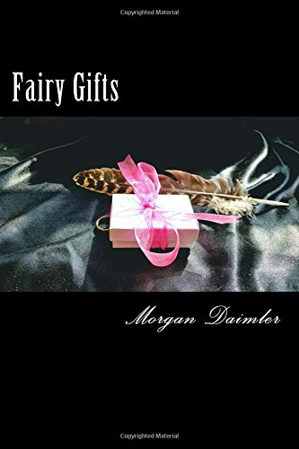 Download Fairy Gifts: A Between the Worlds Anthology (Volume 5) PDF