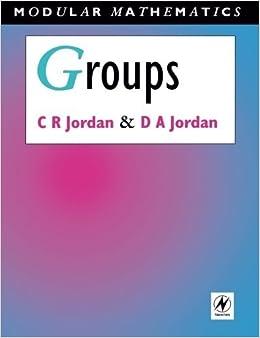 Groups - Modular Mathematics Series by Camilla Jordan (1994-07-15)