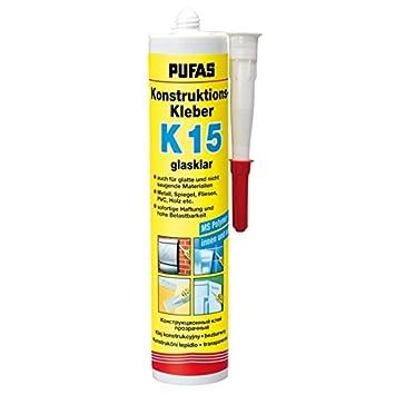 Pufas Konstruktions Kleber K15 Klebt Metall Spiegel Fliesen PVC Holz Etc