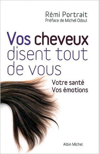 Vos Cheveux Disent Tout de Vous (Developpement Personnel)